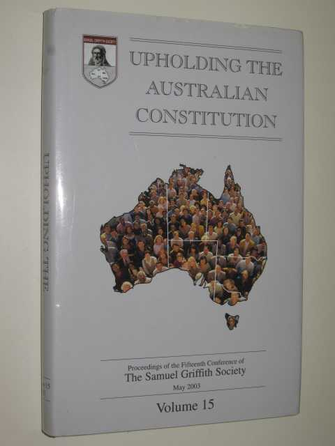Image for Upholding the Australian Constitution Volume 15
