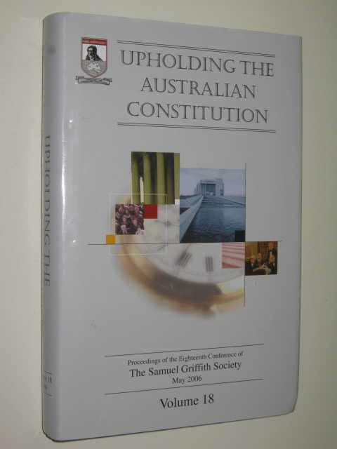 Image for Upholding the Australian Constitution Volume 18