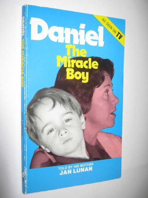 Image for Daniel : The Miracle Boy