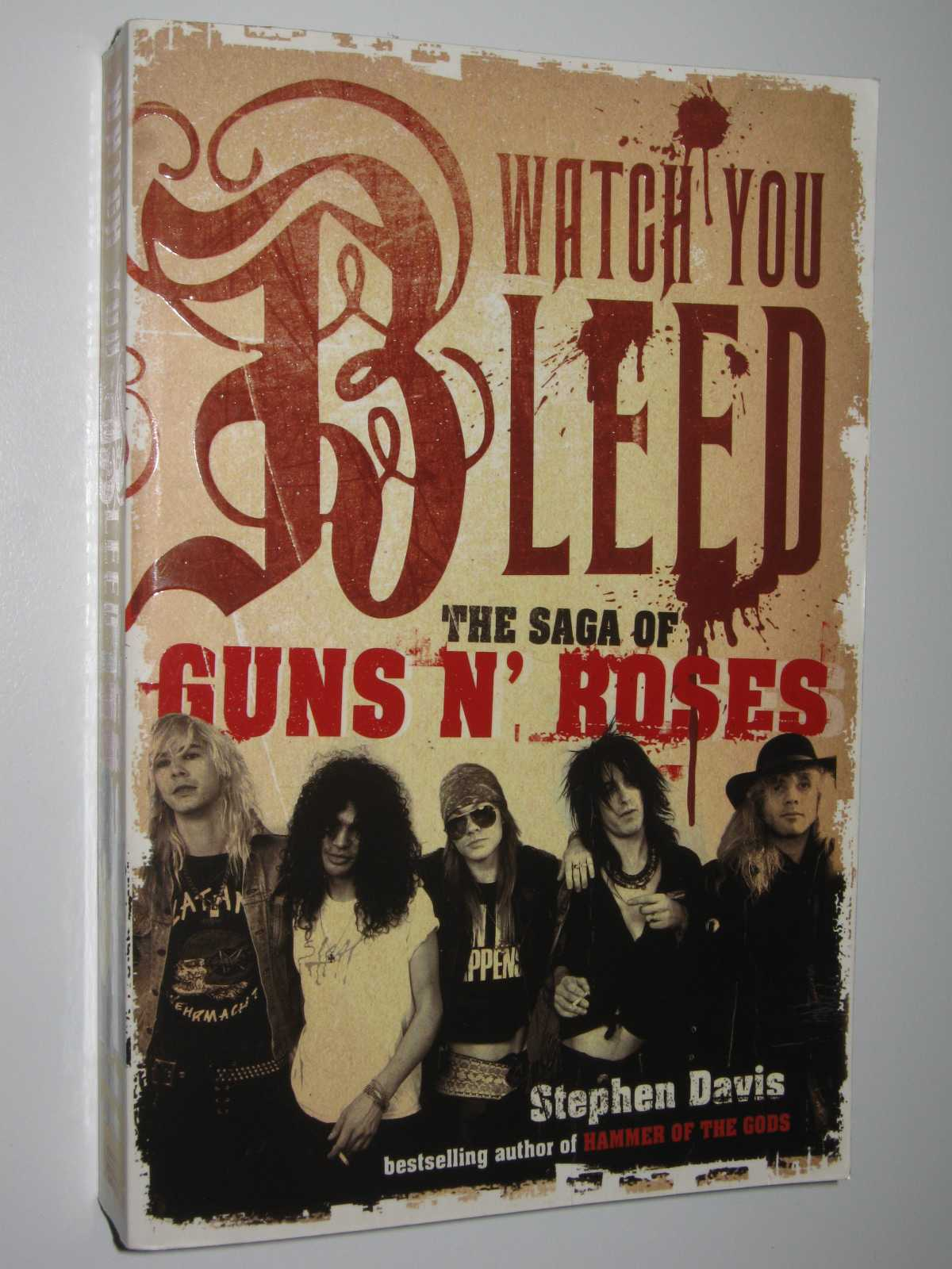Image for Watch You Bleed : The Saga Of Guns N Roses