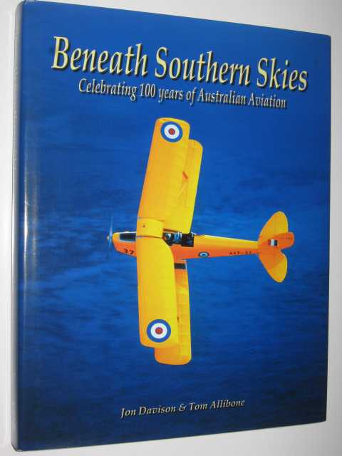 Image for Beneath Southern Skies : Celebrating 100 Years of Australian Aviation