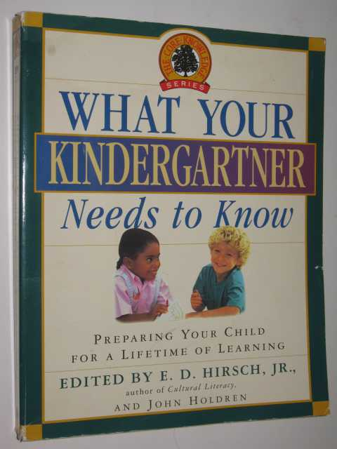 Image for What Your Kindergartner Needs to Know : Preparing Your Child for a Lifetime of Learning