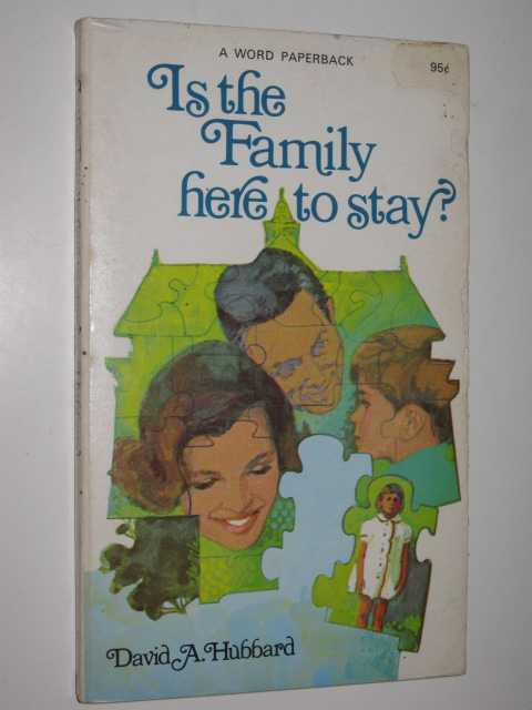 Image for Is the Family Here to Stay