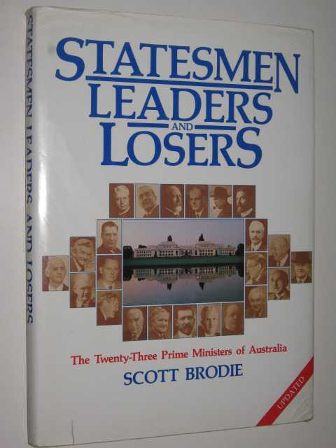 Image for Statesmen Leaders and Losers : The Twenty-Three Prime Ministers of Australia