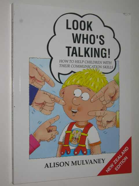 Image for Look Who's Talking : How To Help Children With Their Communication Skills