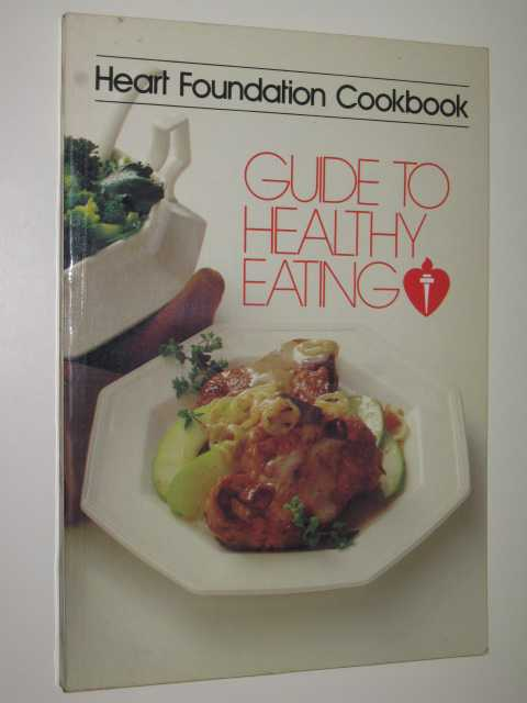 Image for Heart Foundation : Guide to Healthy Eating