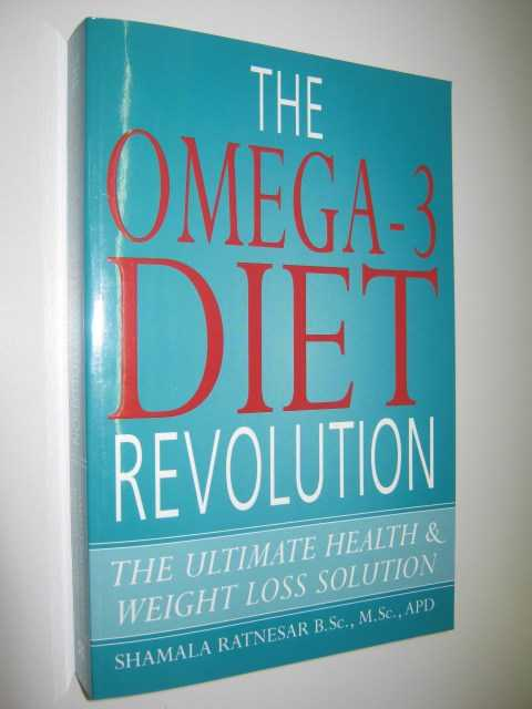 Image for The Omega-3 Diet Revolution : The Ultimate Health and Weight Loss Solution