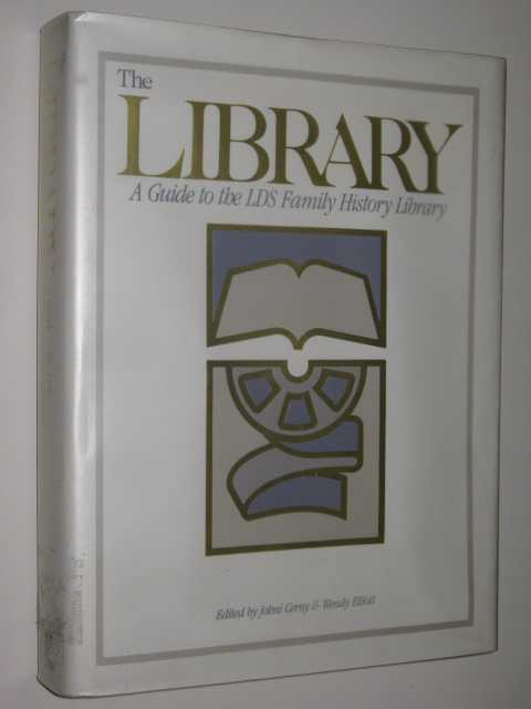 Image for The Library : A Guide to the LDS Family History Library