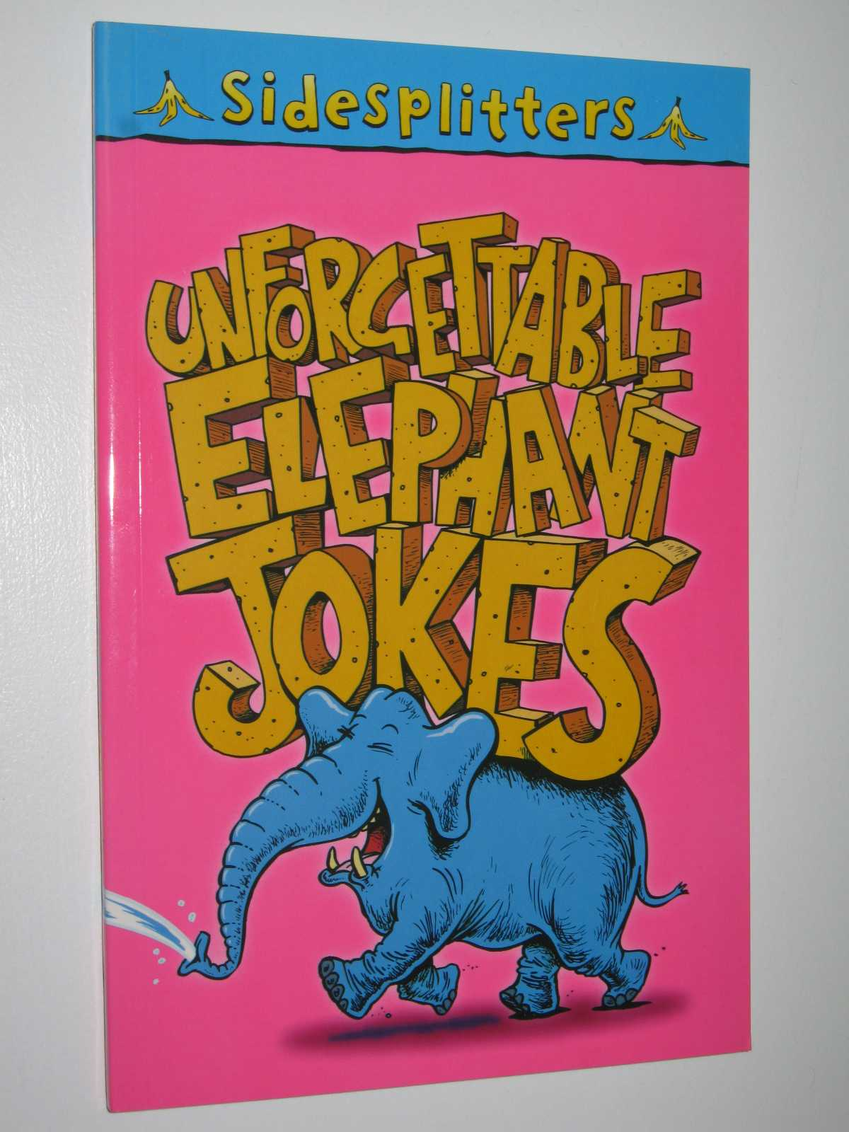 Image for Unforgettable Elephant Jokes - Sidesplitters Series