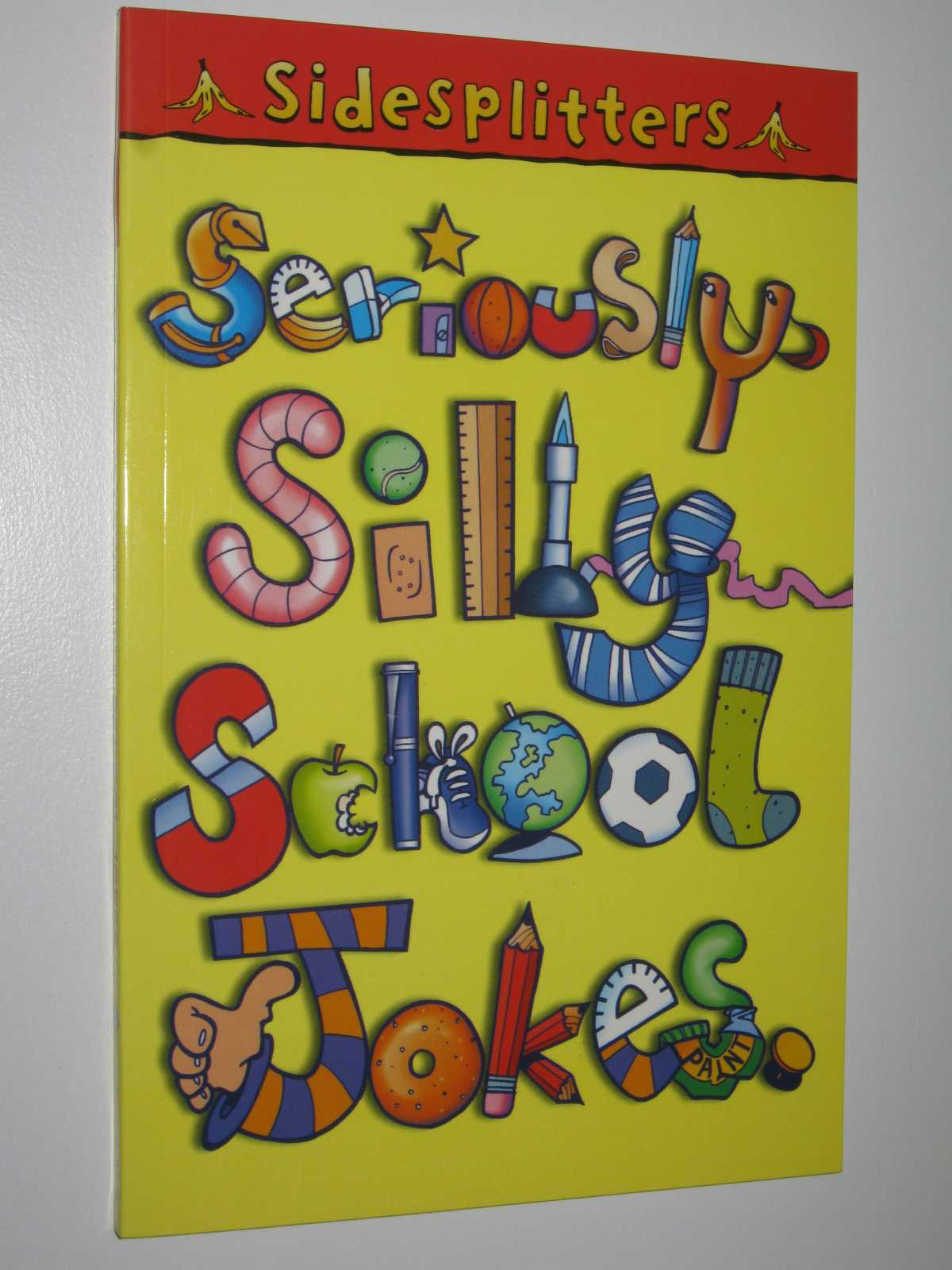 Image for Seriously Silly School Jokes - Sidesplitters Series