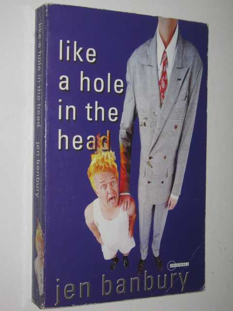 Image for Like a Hole in the Head