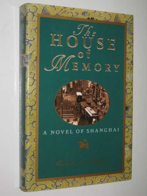 Image for The House of Memory; a Novel of Shanghai