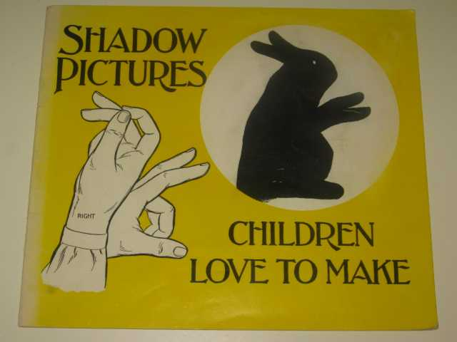 Image for Shadow Pictures Children Love To Make