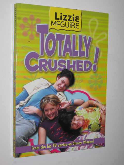 Image for Totally Crushed! - Lizzie McGuire Series #2