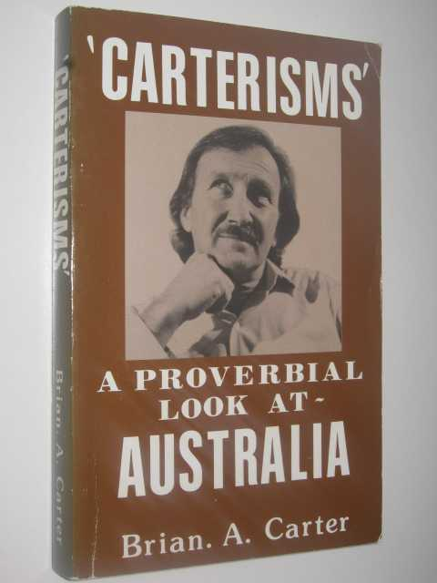 Image for CARTERISMS: A Proverbial Look at Australia