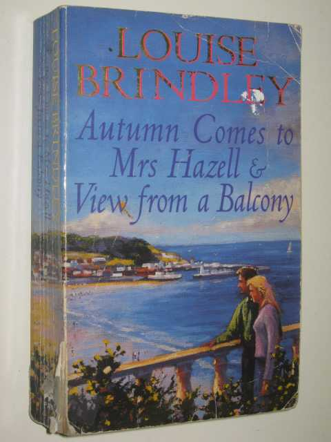 Image for Autumn Comes To Mrs Hazell + View From A Balcony