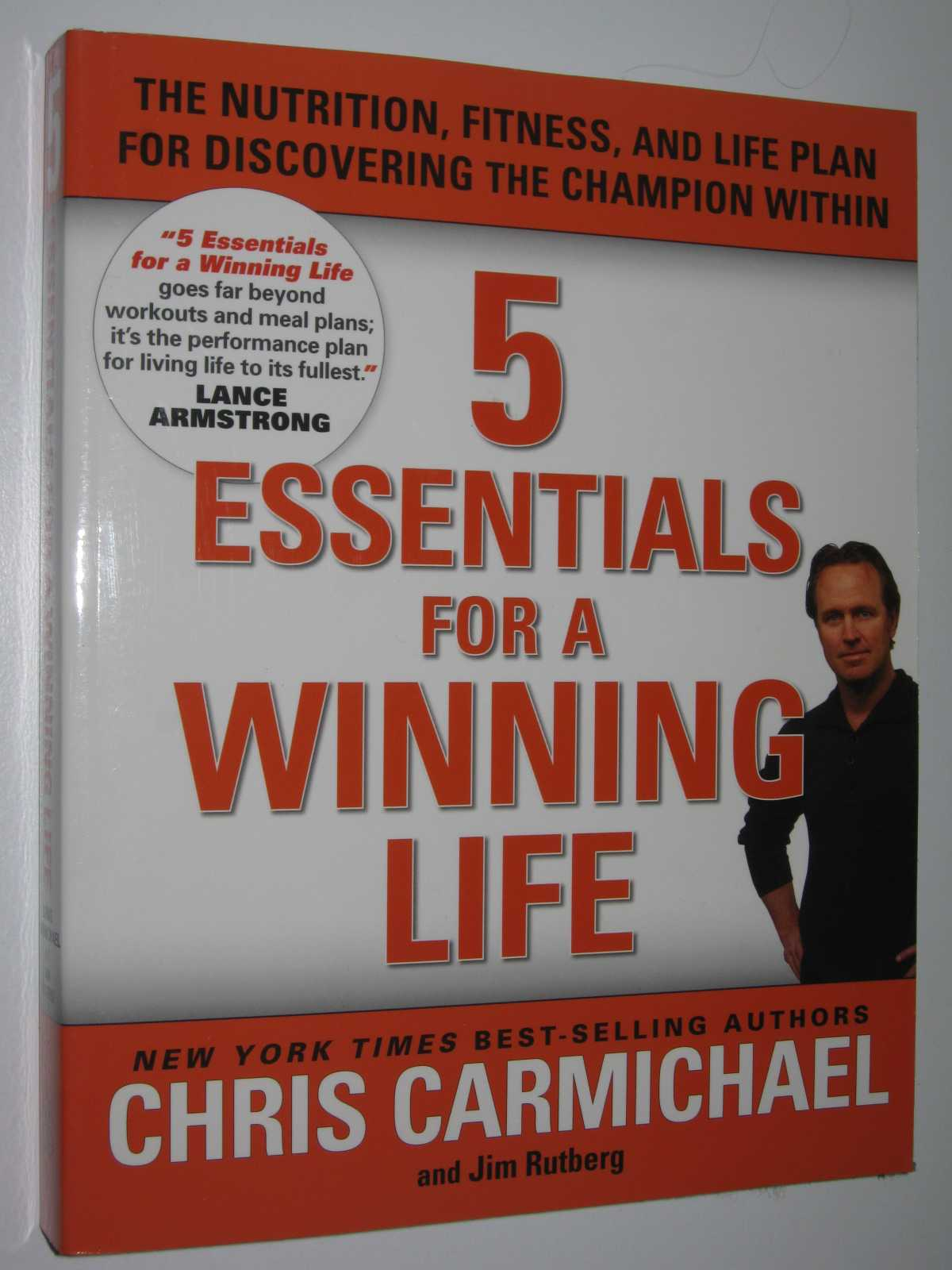 Image for 5 Essentials for a Winning Life : The Nutrition, Fitness, and Life Plan for Discovering the Champion Within