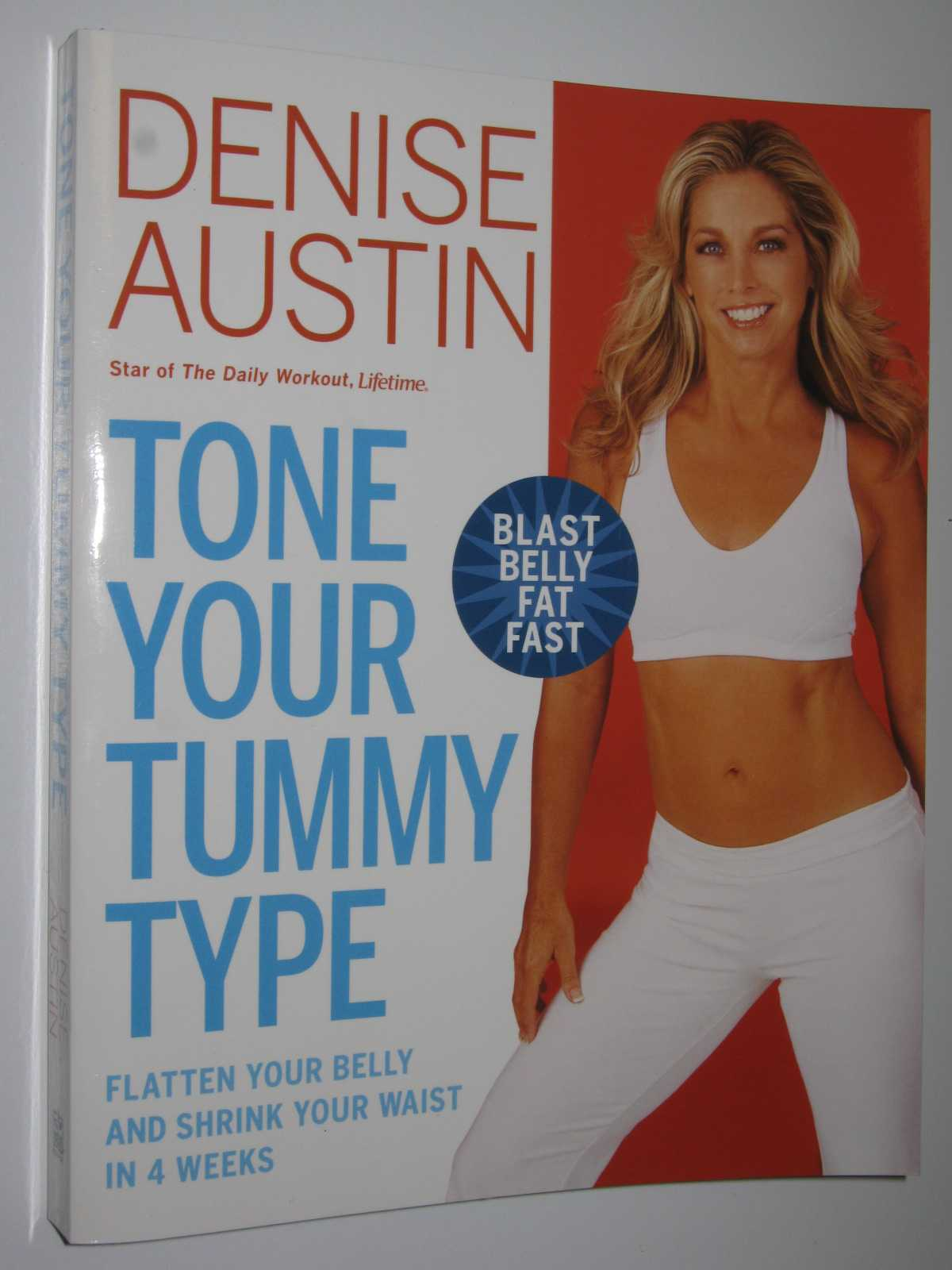 Image for Tone Your Tummy Type : Flatten Your Belly and Shrink Your Waist in 4 Weeks