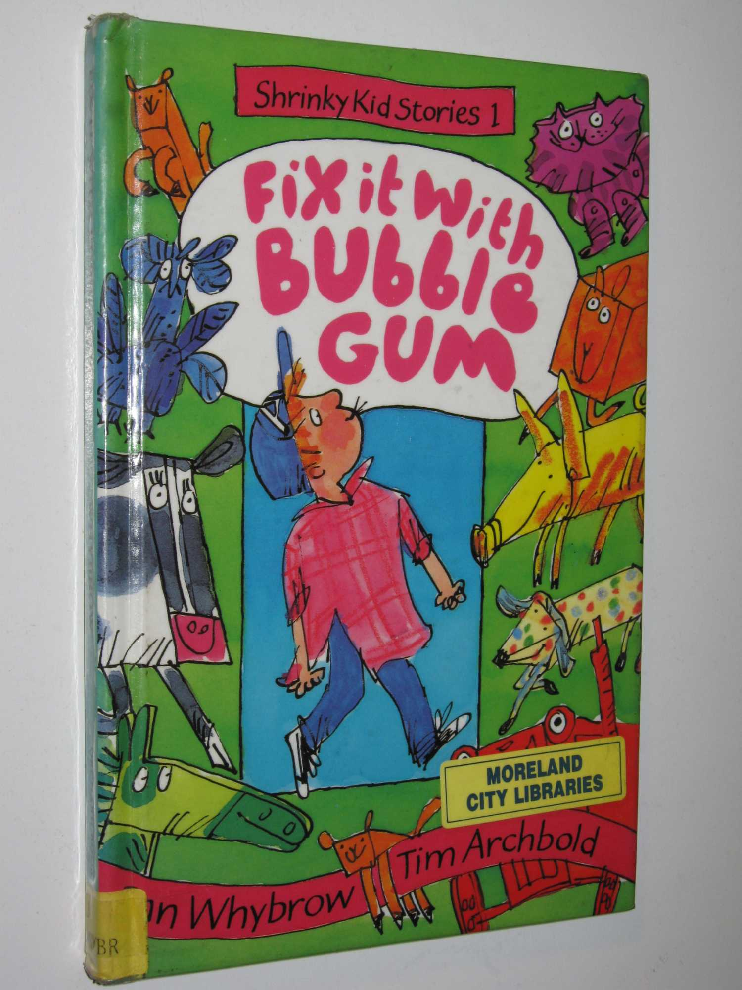 Image for Fix It with Bubblegum - Shrinky Kids Stories Series #1