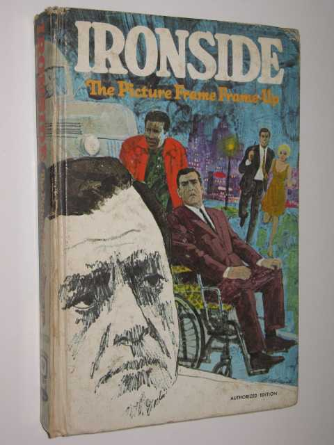 Image for Ironside : The Picture Frame Frame-up