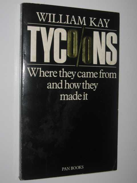 Image for Tycoons : Where They Come from and How They Made It