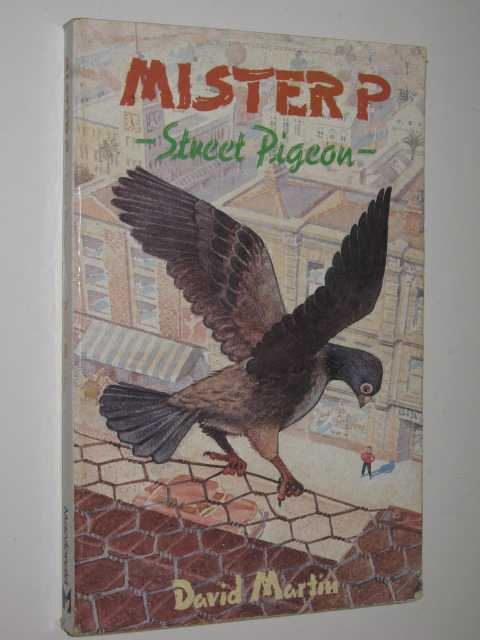 Image for Mister P, Street Pigeon