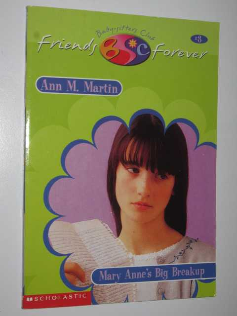Image for Mary Anne's Big Breakup - Baby-Sitters Club Friends Forever Series #3
