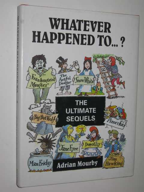 Image for Whatever Happened to .? : The Ultimate Sequels Book