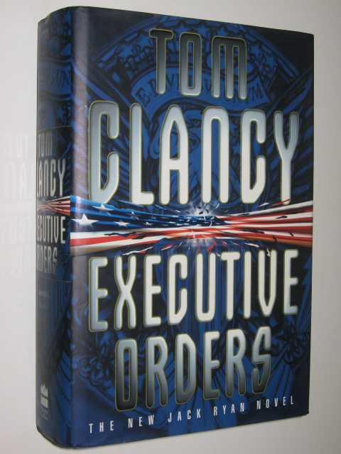 Image for Executive Orders - Jack Ryan Series #7