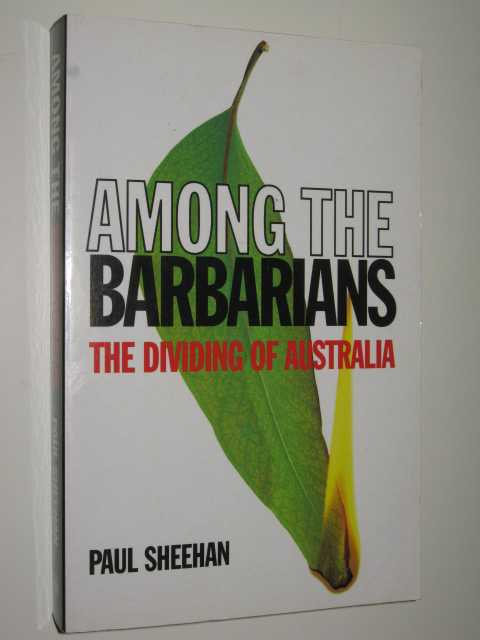 Image for Among the Barbarians : The Dividing of Australia