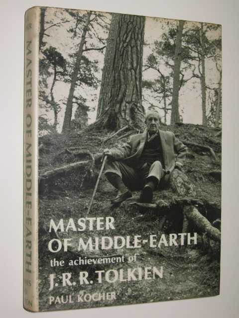 Image for Master of Middle-Earth : The Achievement of J. R. R. Tolkien