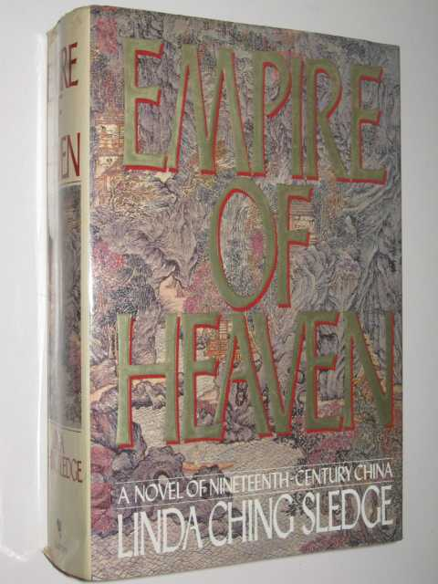 Image for Empire of Heaven : A Novel of Nineteenth Century China
