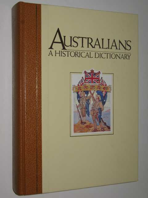 Image for Australians, a Historical Dictionary