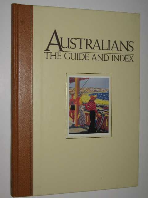 Image for Australians, the Guide and Index