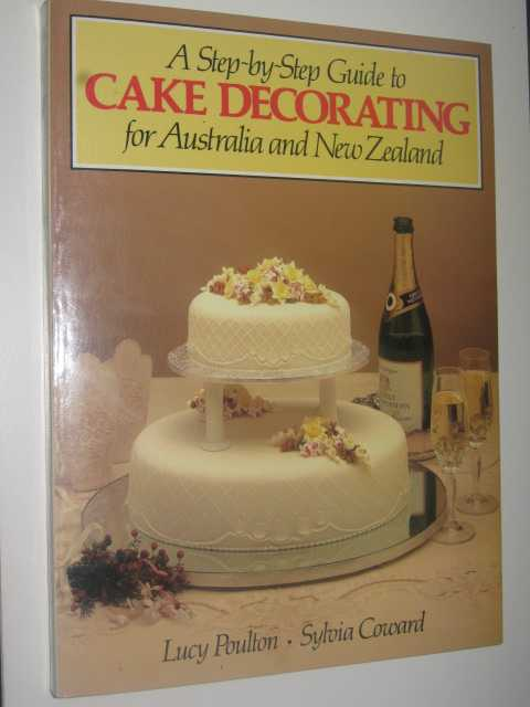 Image for Step-by-Step Guide to Cake Decorating for Australia and New Zealand