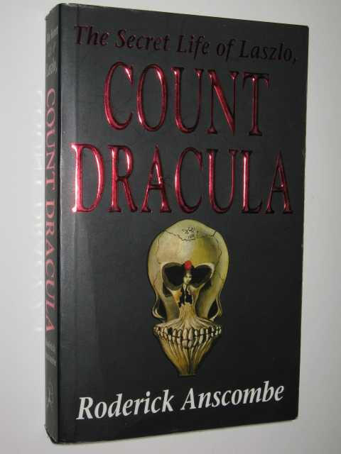 Image for The Secret Life of Laszlo, Count Dracula