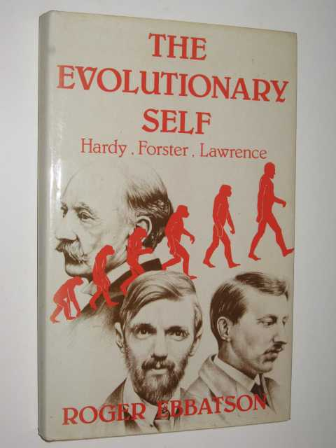 Image for The Evolutionary Self : Hardy, Forster, Lawrence