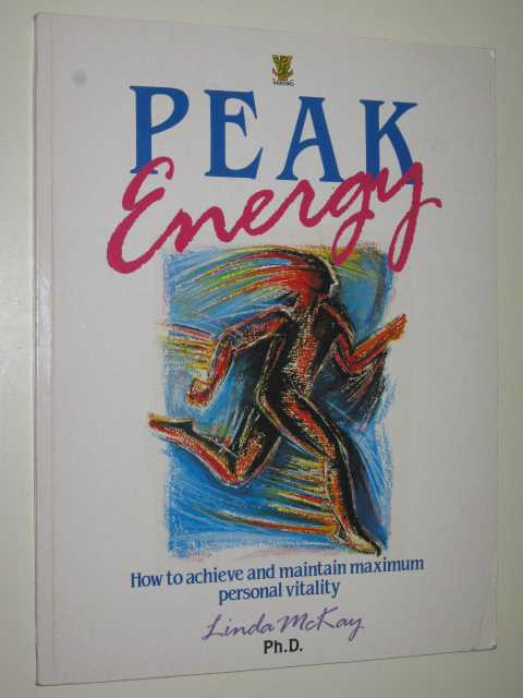 Image for Peak Energy : Balancing Your Body for Personal Maximum Performance