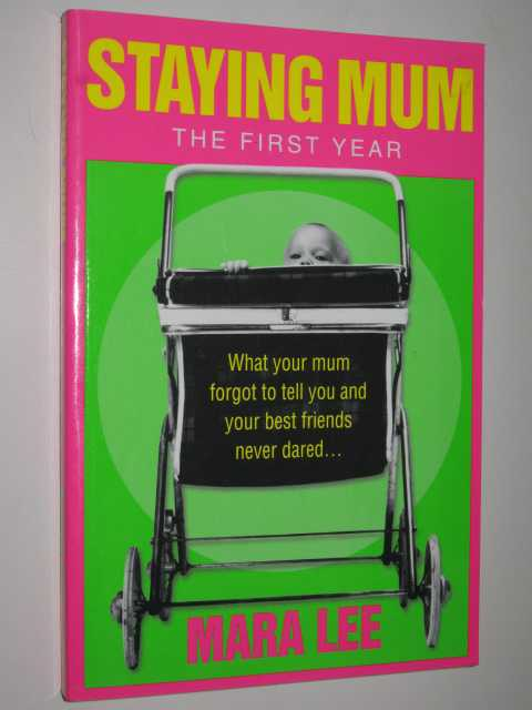 Image for Staying Mum : The First Year