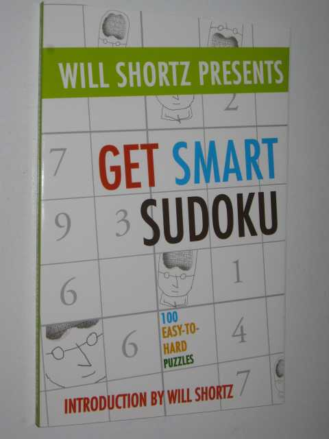 Image for Get Smart Sudoku : 100 Easy-to-hard Puzzles