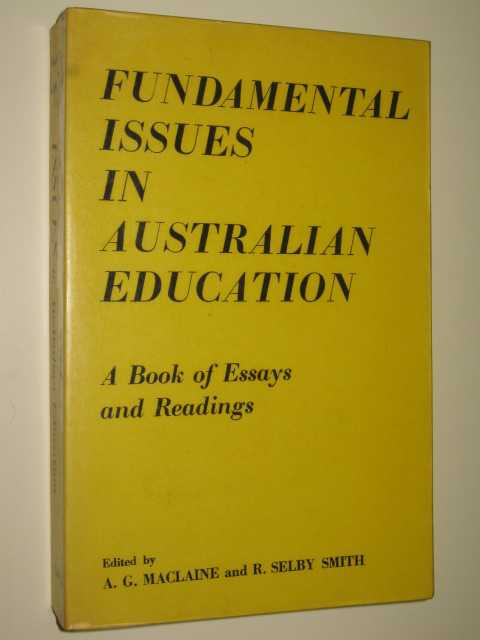 Image for Fundamental Issues in Australian Education : a Book of Essays and Readings
