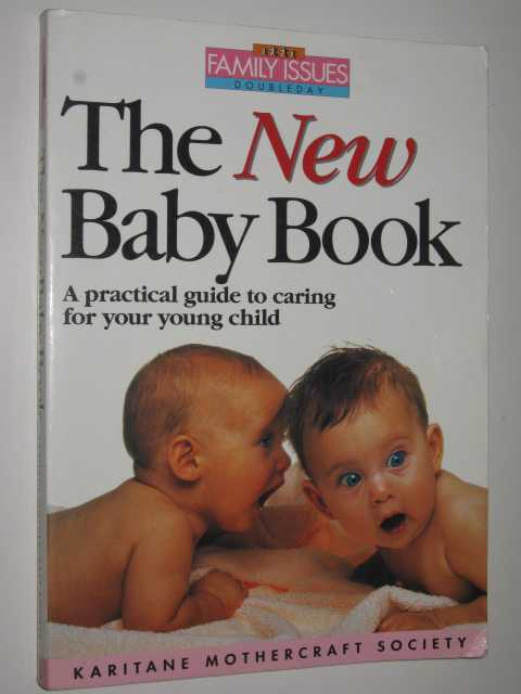 Image for The New Baby Book : A Practical Guide to Caring for Your Young Child
