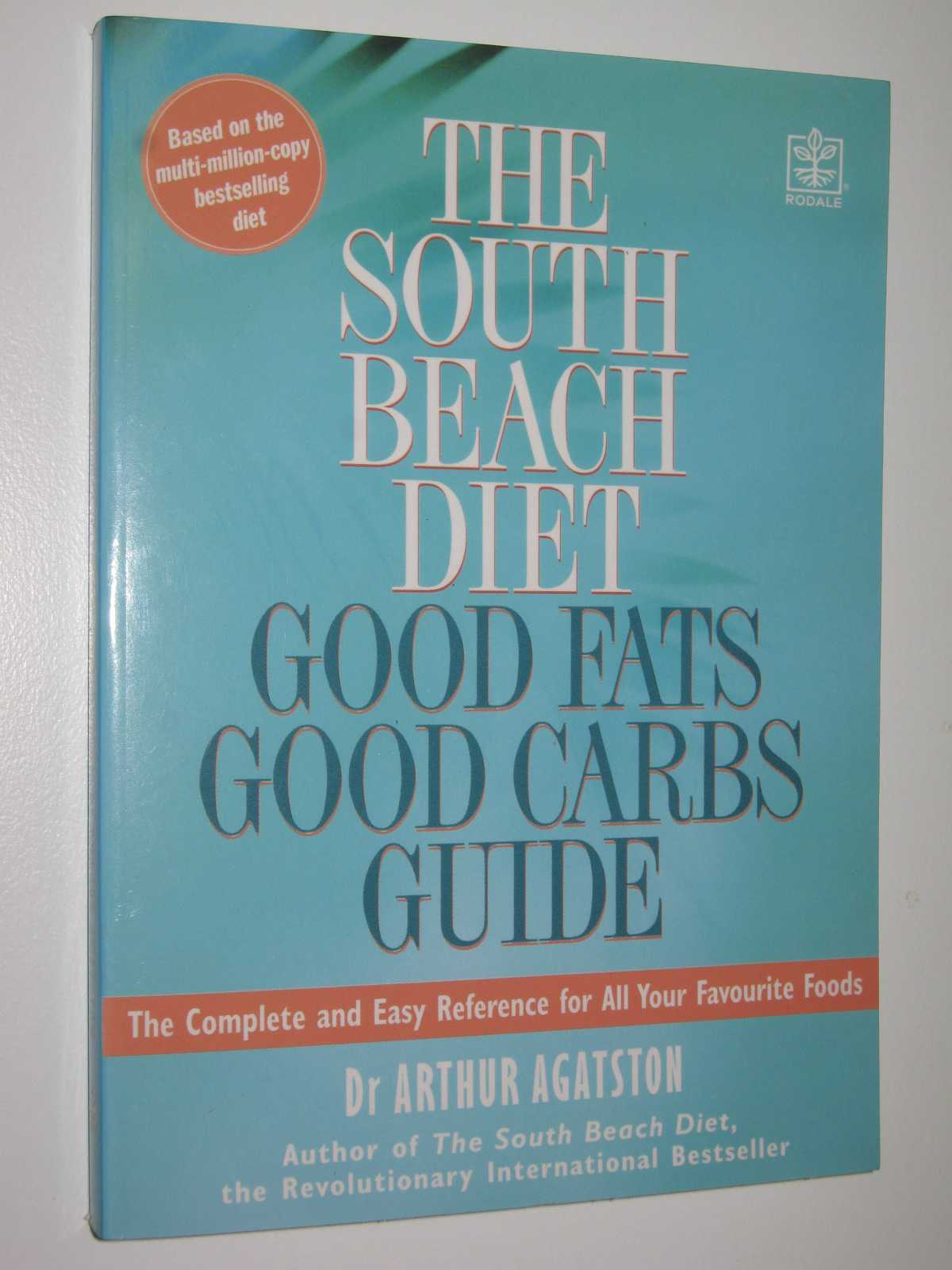 Image for The South Beach Diet : Good Fats, Good Carbs Guide