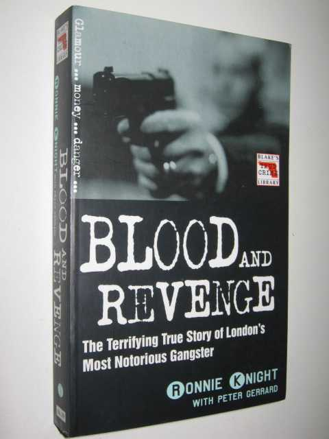 Image for Blood and Revenge : the terrifying true story of London's most notorious gangster