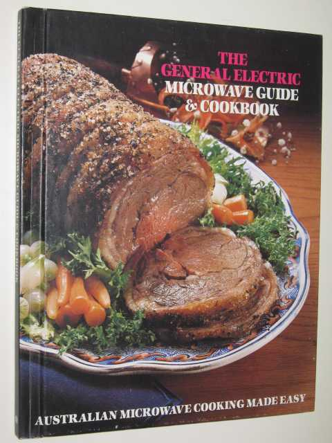 Image for THE GENERAL ELECTRIC MICROWAVE GUIDE & COOKBOOK