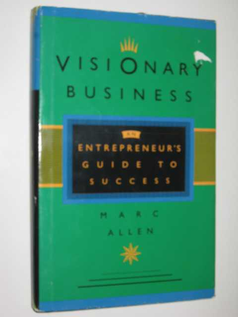 Image for Visionary Business : An Entrepreneur's Guide To Success