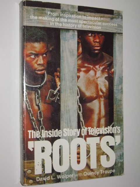 Image for The Inside Story of Television's 'Roots'