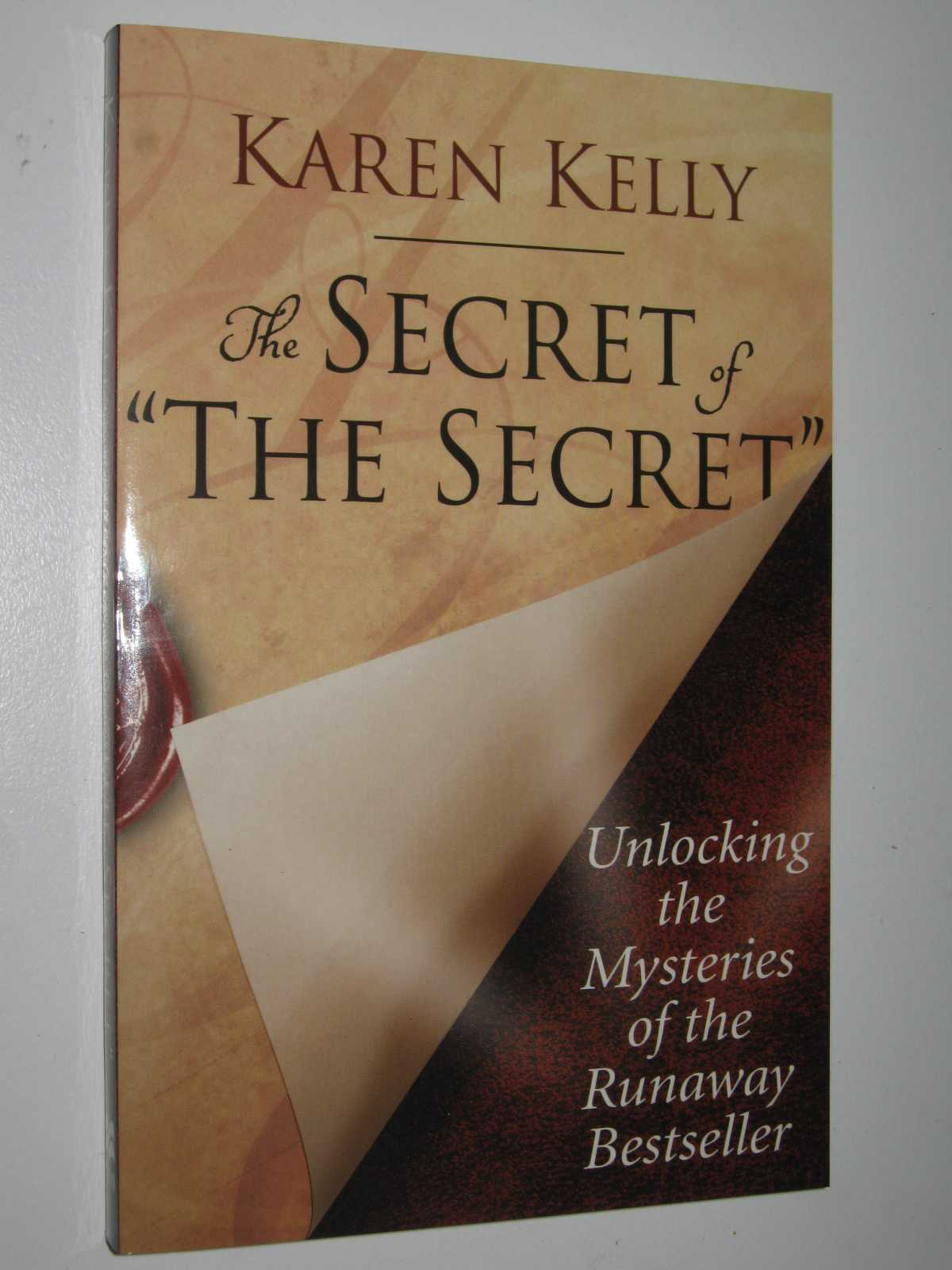 Image for The Secret of 'The Secret' : Unlocking the Mysteries of the Runaway Bestseller