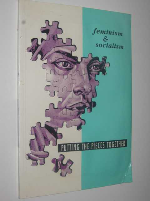 Image for Feminism & Socialism : Putting the Pieces Together
