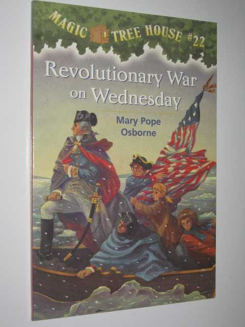 Image for Revolutionary War On Wednesday - Magic Tree House Series #22
